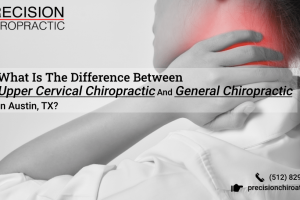What Is The Difference Between Upper Cervical Chiropractic And General Chiropractic In Austin, TX -min